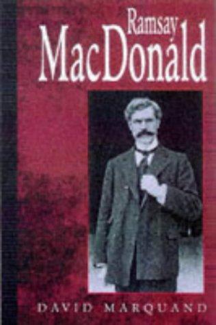 Ramsay Macdonald: A Biography por David Marquand