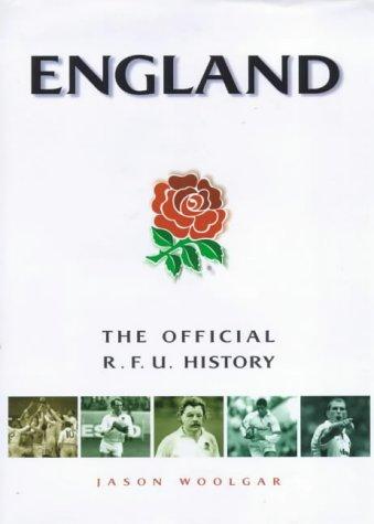 England: The Official R.F.U. History por Jason Woolgar
