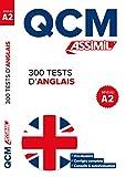QCM 300 Tests d'Anglais A2...