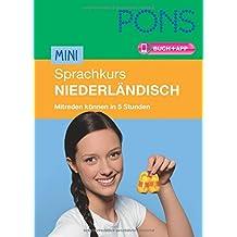 PONS Mini-Sprachkurs Niederländisch: Mitreden können in 5 Stunden