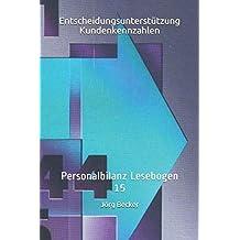 Entscheidungsunterstützung Kundenkennzahlen: Personalbilanz Lesebogen 15