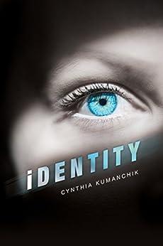 iDENTITY (English Edition) di [Kumanchik, Cynthia]