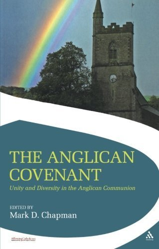 The Anglican Covenant: Unity and Diversity in the Anglican Communion (Affirming Catholicism) by Mowbray (2008-03-25)
