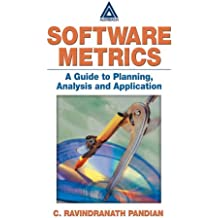 Software Metrics, A Guide to Planning, Analysis, and Application