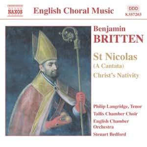 Britten - St Nicolas; Christ Nativity; Psalm 150