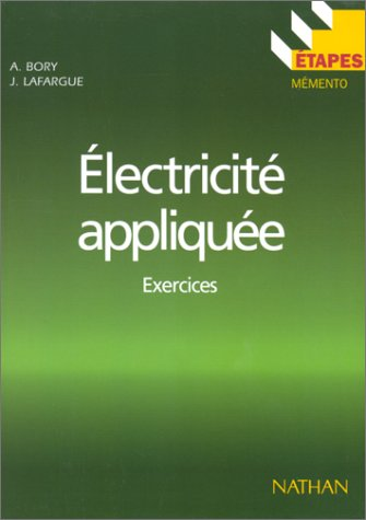 ELECTRICITE APPLIQUEE. Exercices