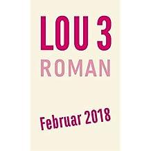 Mein Herz in zwei Welten (Lou, Band 3)