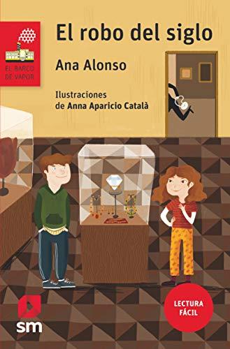 El robo del siglo (Lectura Fácil) (El Barco de Vapor Roja) por Ana Alonso