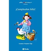 Cumpleanos feliz! (Alta Mar: Cuentos / Open Sea: Stories) (Spanish Edition) by Carmen Vazquez-Vigo (2011) Paperback