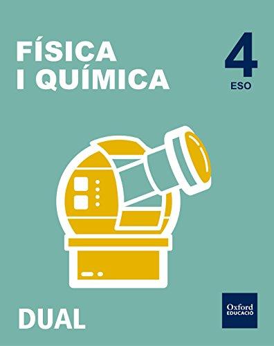Pack Inicia Dual Física Y Química. Libro Del Alumno. Valenciano - 4º ESO - 9780190502577