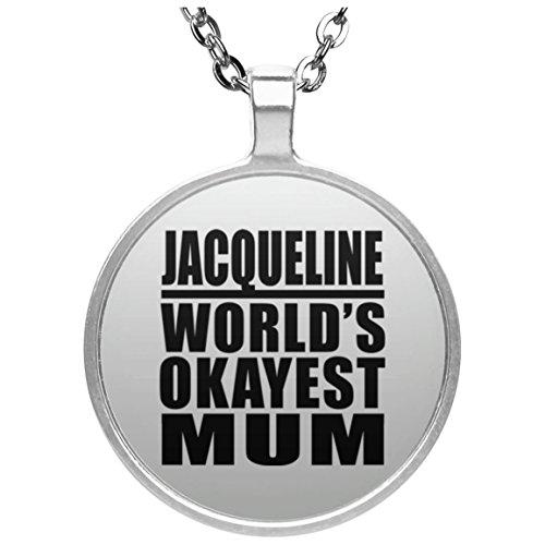 Jacqueline Worlds Okayest Mum - Round Necklace Halskette Kreis Versilberter Anhänger - Geschenk zum Geburtstag Jahrestag Muttertag Vatertag Ostern -