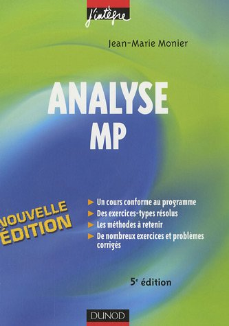 Analyse MP : Cours, mthodes et exercices corrigs