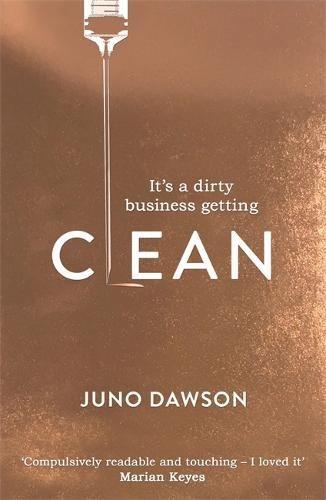 Clean: The most addictive novel you'll read this summer (Juno 4)