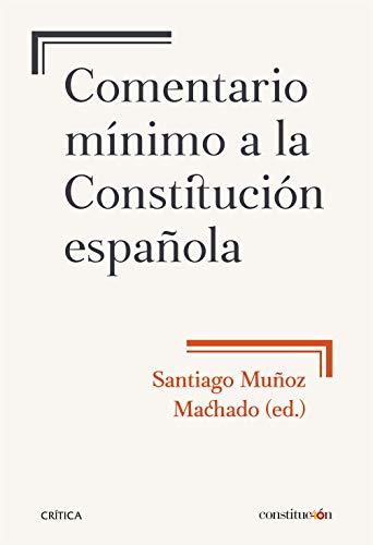Comentario mínimo a la Constitución española (Fuera de Colección)