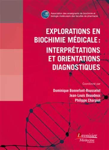 Explorations en biochimie médicale