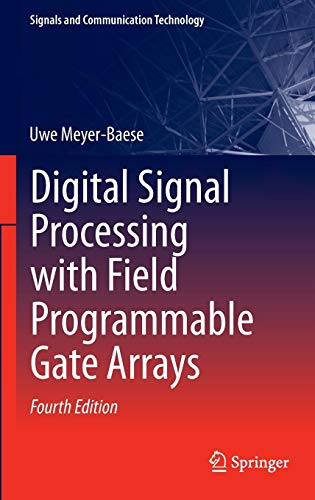 Digital Signal Processing with Field Programmable Gate Arrays (Signals and Communication Technology) Digital Data Communications