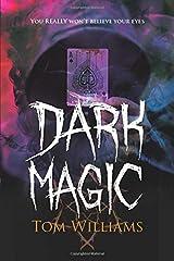 Dark Magic Paperback