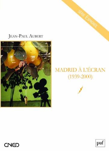 Madrid à l'écran (1939-2000)