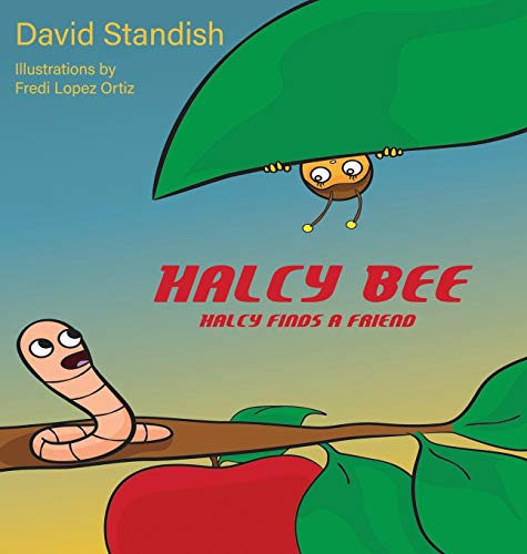 Halcy Bee: Halcy Finds a Friend