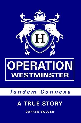 Operation Westminster: (Tandem Connexa: book 1) (English Edition)
