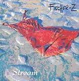 Songtexte von Fischer-Z - Stream