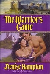 The Warrior's Game [Gebundene Ausgabe] by Denise Hampton