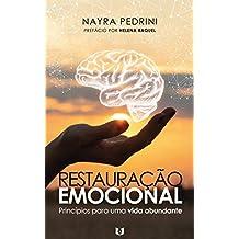 Restauração Emocional : Princípios para uma vida abundante (Portuguese Edition)