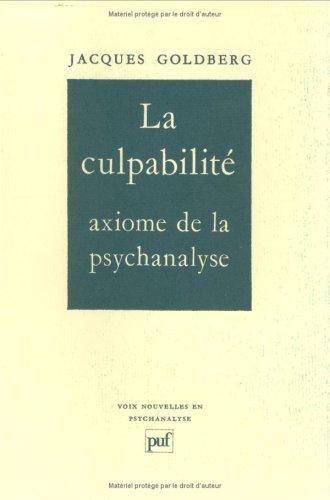 La culpabilit, axiome de la psychanalyse