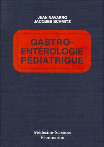Gastro-entérologie pédiatrique