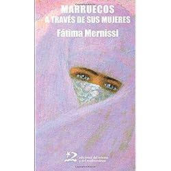 Marruecos A Través De Sus Mujeres (Sociedades del Oriente y Mediterráneo)