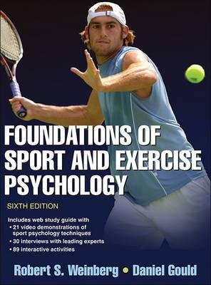 [(Foundations of Sport and Exercise Psychology)] [Author: Robert S. Weinberg] published on (November, 2014)