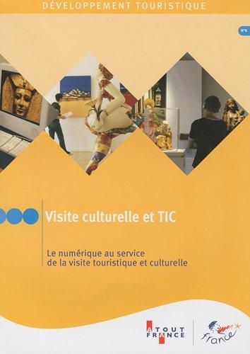 Visite culturelle et TIC Le numrique au service de la visite touristique et culturelle (n.8)