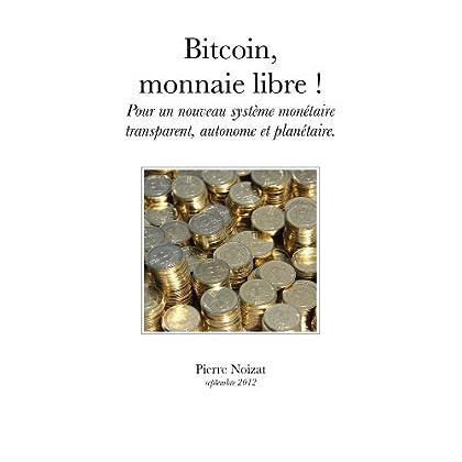 Bitcoin, monnaie libre