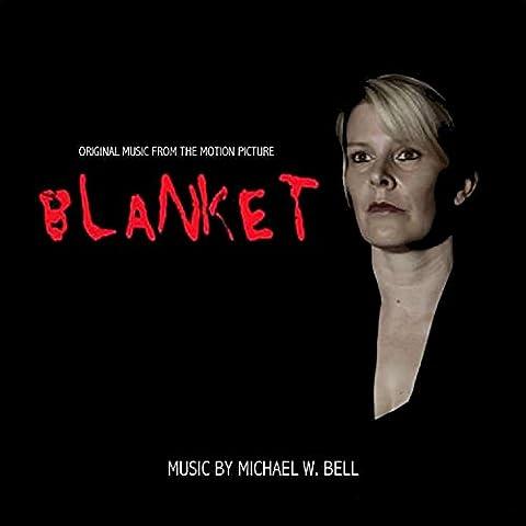 Blanket (Original Motion Picture Score)