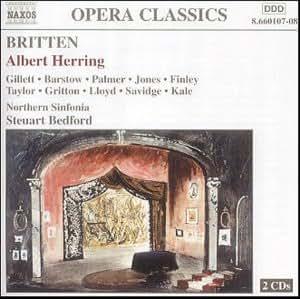 Britten: Albert Herring (Bedford, Northern Sinfonia, Gillett, Palmer)