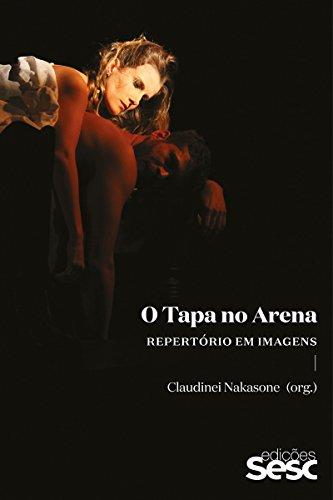 O Tapa no Arena: Repertório em imagens (Portuguese Edition)