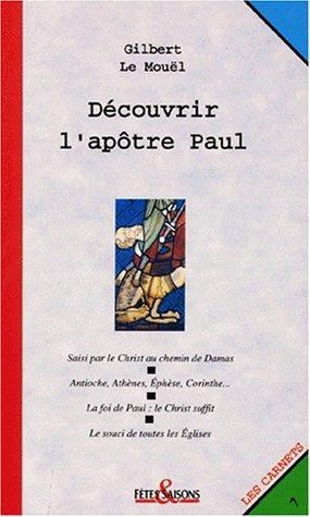 Découvrir l'apôtre Paul