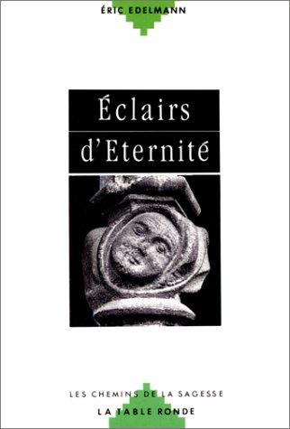 Éclairs d'éternité par Eric Edelmann
