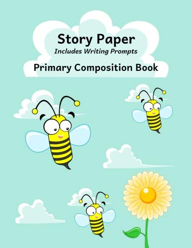 Primary Composition Book: Story Paper Notebook with Writing Prompts for K-3 (Bees & Flower Design, Space on Top for Drawing & Dotted Midlines Below, 8.5x11 inches, 58 pages)