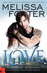 [(Game of Love (Love in Bloom : The Remingtons, Book 1))] [By (author) Melissa Foster] published on (February, 2014)