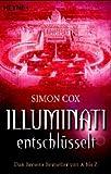 Illuminati entschlüsselt: Dan Browns Bestseller von A bis Z - Simon Cox