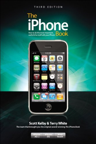 The iPhone Book, Third Edition (Covers iPhone 3GS, iPhone 3G, and iPod Touch) PDF Books