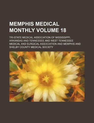 Memphis medical monthly Volume 18
