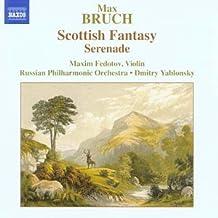 Max Bruch: Scottish Fantasy; Serenade (2004-10-04)