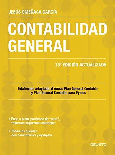 Contabilidad general: 13ª Edición actualizada por Jesús Omeñaca García