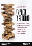 Empresa y sociedad. 50 Reflexiones sobre: marketing, publicidad, ética empresari (Libros profesionales de empresa)