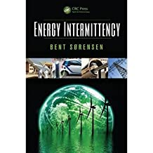 [(Energy Intermittency)] [Author: Bent Sorensen] published on (November, 2014)