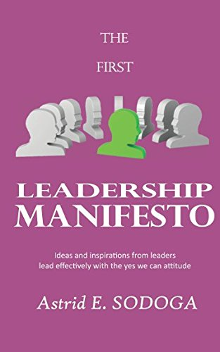 the-first-leadership-manifesto-ideas-and-inspirations-from-leaders-lead-effectively-with-the-yes-we-
