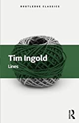 Lines: A Brief History (Routledge Classics) by Tim Ingold (2016-04-11)