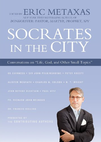 """Socrates in the City: Conversations on """"Life, God, and Other Small Topics"""""""